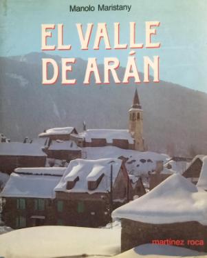 El Valle de Aran - Martinez Roca - 1986