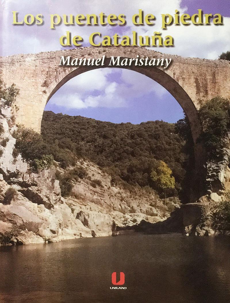 Los Puentes de piedra de Cataluña -UNILAND – Generalitat de Cataluña 1998